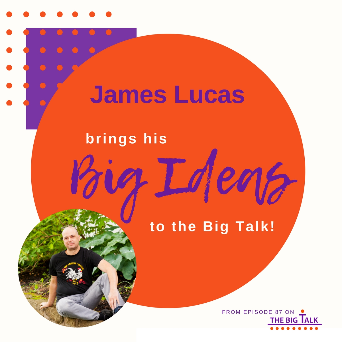 87 Journey to The Stage with James Lucas and listen to us mine for ideas.