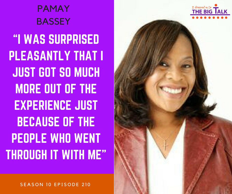 210 Be Clear on Your Takeaway – Pamay Bassey