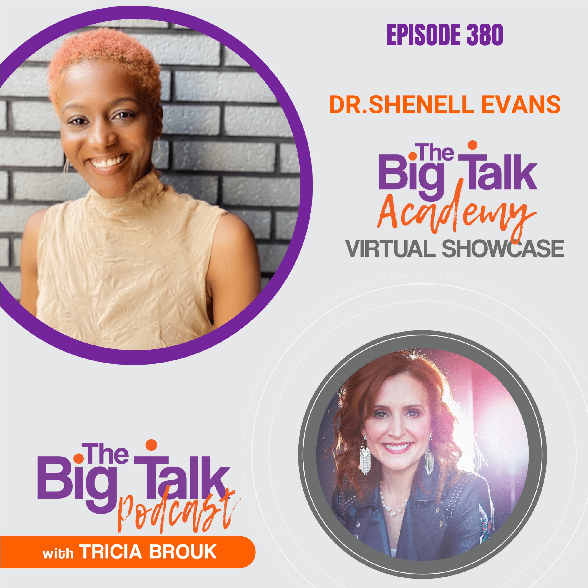 Episode 380 Virtual Showcase with Dr. Shenell Evans